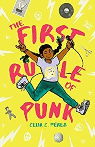 The First Rule of Punk by Celia Perez