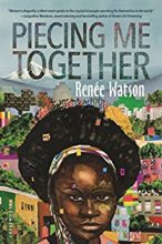 Piecing Me Together by Renee Watson