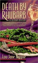 Death by Rhubarb by Lou Jane Temple