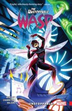 Unstoppable Wasp by Jeremy Whitley & Elsa Charretier