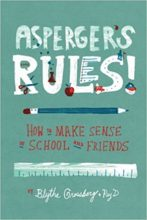 Aspergers Rules by Blythe Grossberg