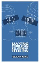 Sex from Scratch by Sarah Mirk