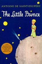 The Little Prince by Antoine de Saint-Exupery and Richard Howard