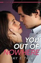 You Out of Nowhere by Jay Tria