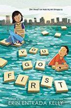 You Go First by Erin Entrada Kelly