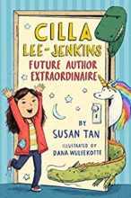 Cilla Lee-Jenkins: Future Author Extraordinaire by Susan Tan