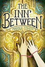 The Inn Between by Marina Cohen