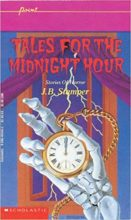 Tales For the Midnight Hour by Judith Bauer Stamper