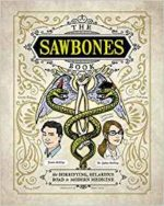 Sawbones by Justin and Sydnee McElroy