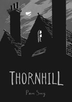 Thornhill, written and illustrated by Pam Smy