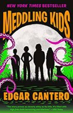 Meddling Kids by Edgar Cantero