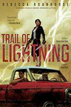 Trail of Lightning by Rebecca Roanhorse