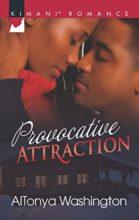 Provocative Attraction by AlTonya Washington