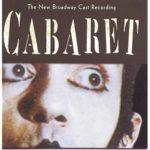 Cabaret (New Broadway Cast Recording)