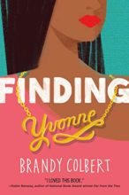 Finding Yvonne by Brandy Colbert
