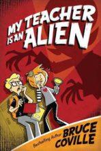 My Teacher is an Alien by Bruce Coville