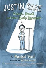 School, Drool, and Other Daily Disasters (Justin Case series) by Rachel Vail