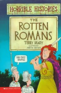 The Rotten Romans by Terry Deary and Martin Brown