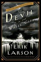 Devil in the White City by Erik Larson