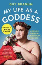 My Life as a Goddess by Guy Branum