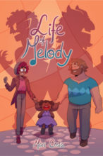 The Life of Melody by Mari Costa