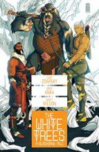 The White Trees by Chip Zdarsky, Kristofer Anka, & Matt Wilson