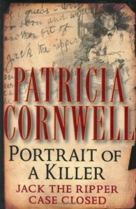 Episode 143 – Portrait of a Killer: Jack the Ripper by Patricia Cornwell