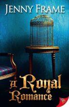 A Royal Romance by Jenny Frame