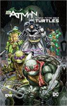 Batman/Teenage Mutant Ninja Turtles by James Tynion IV & Freddie Williams II