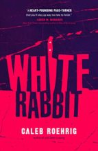 White Rabbit by Caleb Roehrig