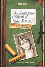 The Great Green Notebook of Katie Roberts by Amy Hest & Sonja Lamut