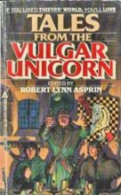 Tales from the Vulgar Unicorn edited by Robert Lynn Asprin