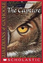 The Capture (Guardians of Ga'Hoole series) by Kathryn Lasky