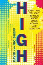 High by David Sheff & Nic Sheff