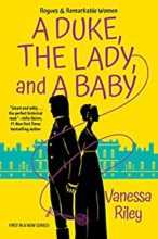 A Duke, The Lady & A Baby by Vanessa Riley