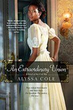 An Extraordinary Union byAlyssa Cole