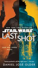 Last Shot by Daniel Jose Older