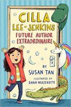 Cilla Lee-Jenkins: Future Author Extraordinaire by Susan Tan
