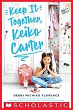 Keep it Together Keiko Carter by Debbi Michiko Florence