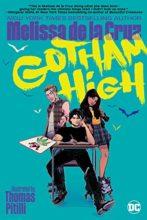Gotham High by Melissa de la Cruz & Thomas Pitilli
