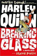 Harley Quinn: Breaking Glass by Mariko Tamaki & Steve Pugh
