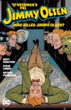 Who Killed Jimmy Olsen? by Matt Fraction & Steve Lieber