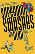 Superman Smashes the Klan by Gene Luen Yang & Gurihiru