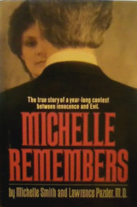 Michelle Remembers by Michelle Smith and Lawrence Pazder
