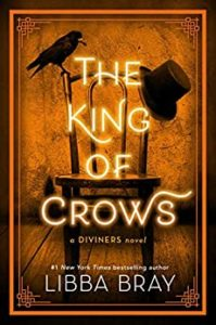 King of Crows by Libba Bray