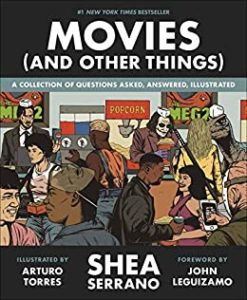 Movies (And Other Things) by Shea Serrano